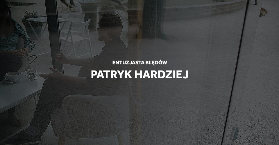 Wywiad z Patrykiem Hardziejem - Sztuka Wyboru, Gdańsk