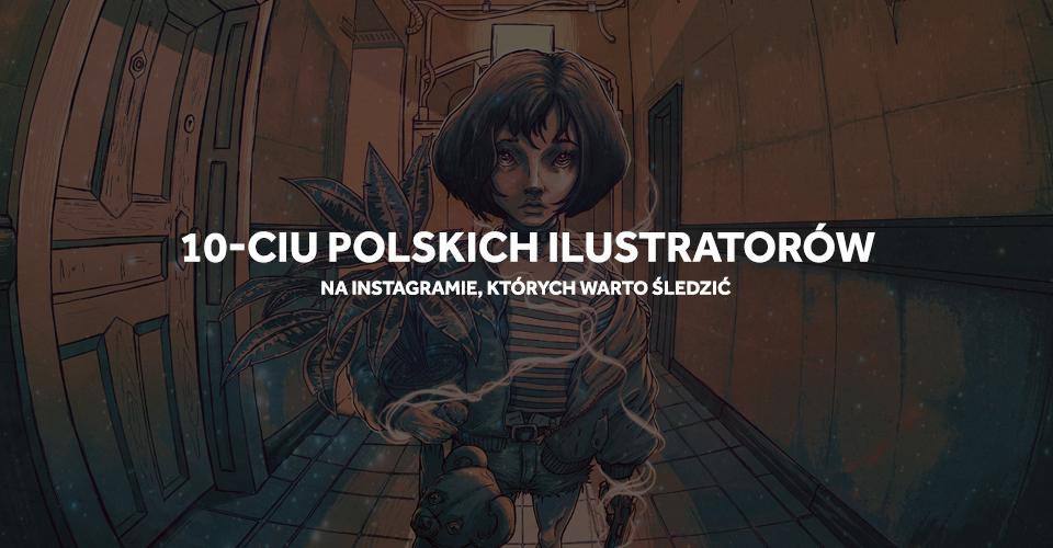 10 polskich ilustratorów - Instagram