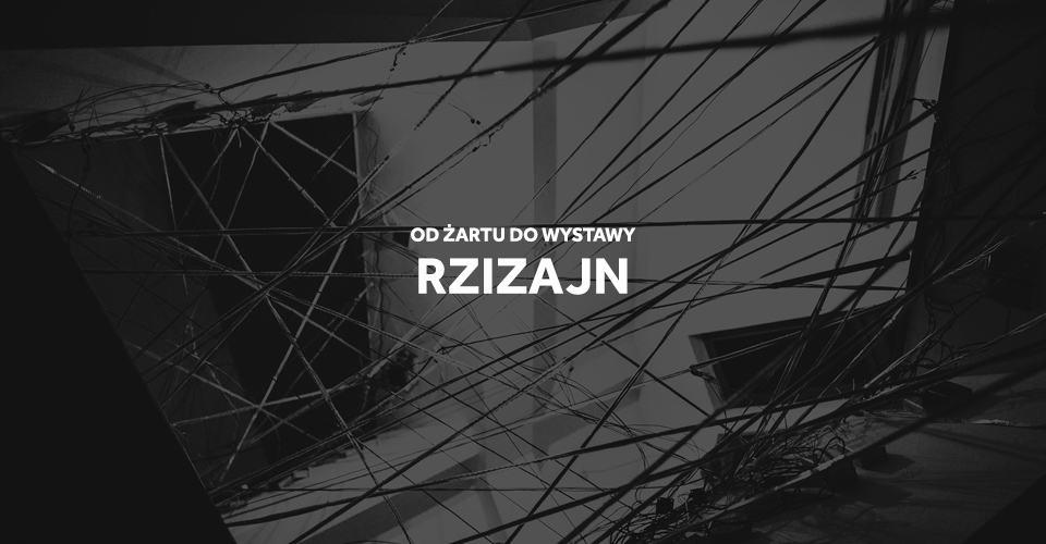 Wystawa Rzizajn