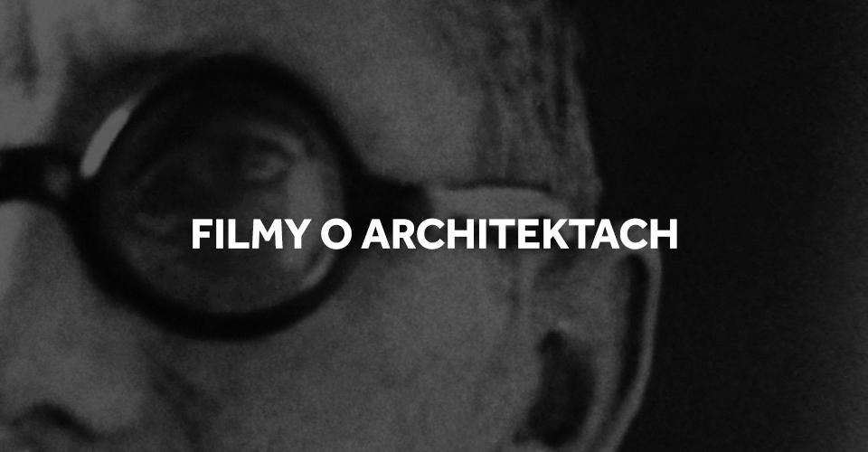 TOP 23 Filmy o architektach i architekturze