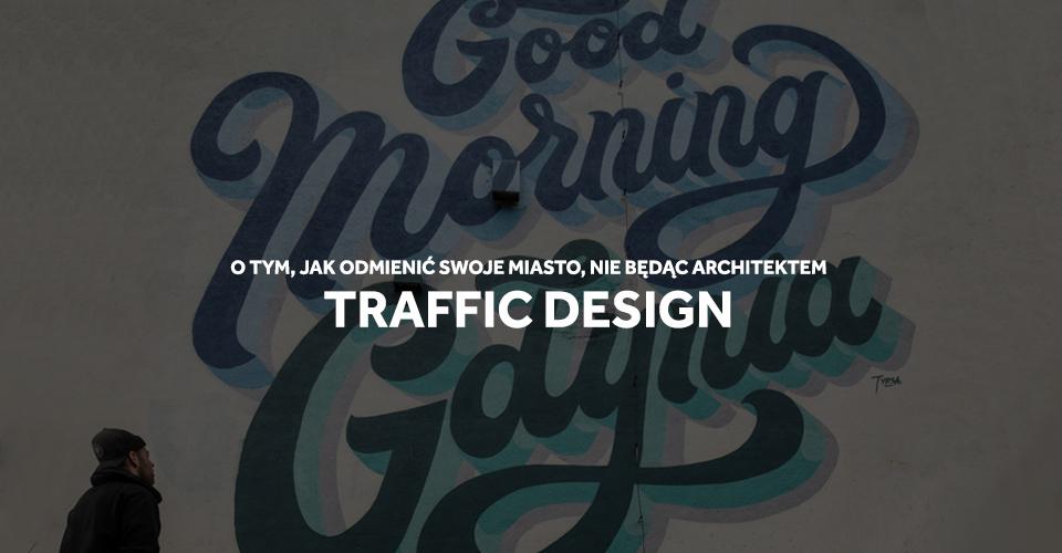 Traffic design gdynia wywiad