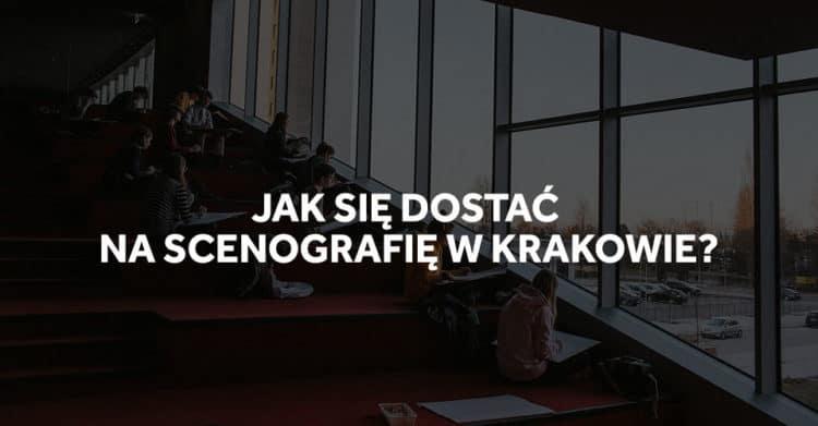 Jak się dostać na studia scenografii w Krakowie?
