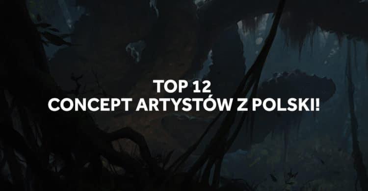 TOP 12 concept artystów z Polski, których musisz znać!