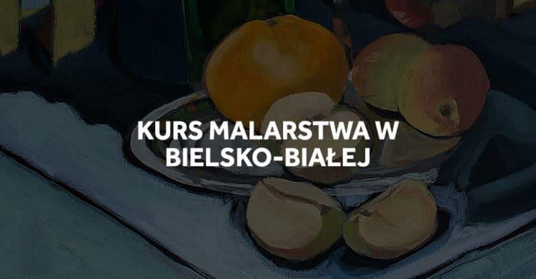 Kurs malarstwa w Bielsko-Białej.